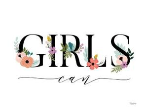Girls Can Floral 2 by Gigi Louise