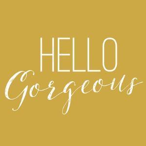 Hello Gorgeous 2 by Gigi Louise