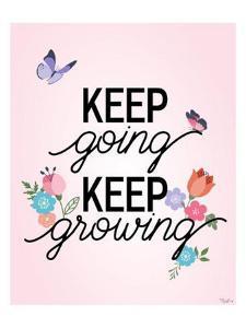 Keep Growing Butterflies by Gigi Louise
