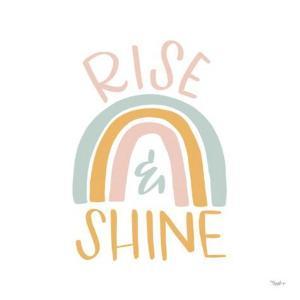 Rise Shine Rainbow by Gigi Louise