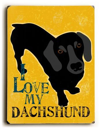I love my Dachshund by Ginger Oliphant