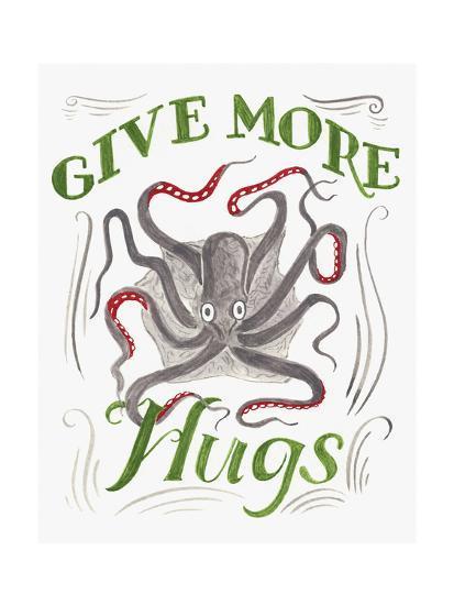 Give More Hugs-CJ Hughes-Giclee Print