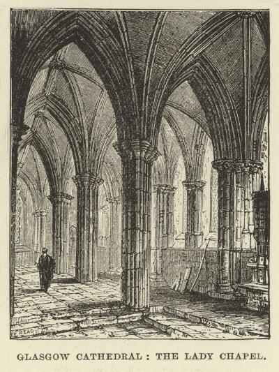Glasgow Cathedral, the Lady Chapel--Giclee Print