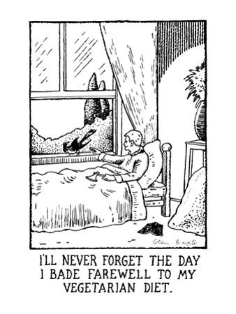 I'll Never Forget the Day I Bade Farewell to My Vegetarian Diet: Title. - New Yorker Cartoon by Glen Baxter