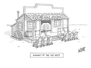 A roll of strollers sits outside an old west saloon. - New Yorker Cartoon by Glen Le Lievre