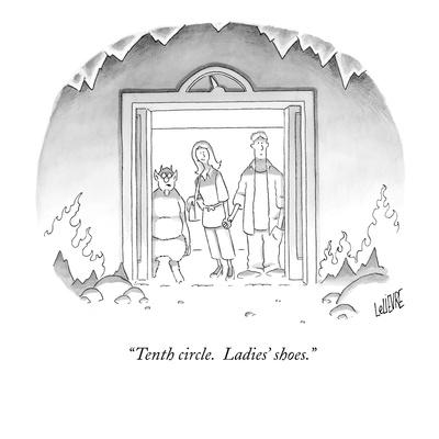 """Tenth circle.  Ladies' shoes."" - New Yorker Cartoon"