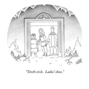 """""""Tenth circle.  Ladies' shoes."""" - New Yorker Cartoon by Glen Le Lievre"""
