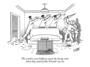 """The zombies were halfway across the living room when they noticed that """"Fr? - New Yorker Cartoon by Glen Le Lievre"""