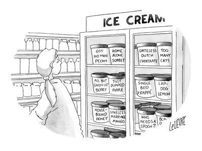 Woman at ice cream freezer looks at various flavors like, 'Got No Man Peca? - New Yorker Cartoon