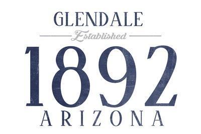 https://imgc.artprintimages.com/img/print/glendale-arizona-established-date-blue_u-l-q1grpbk0.jpg?p=0