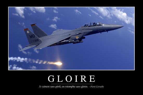Gloire Citation Et Affiche D Inspiration Et Motivation Photographic Print By Art Com