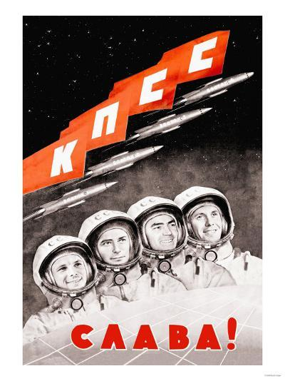Glory to the Russian Cosmonauts--Art Print