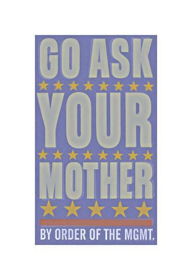Go Ask Your Mother-John Golden-Giclee Print