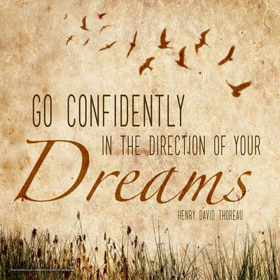 Go Confidently - Henry David Thoreau Classic Quote-Jeanne Stevenson-Art Print