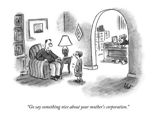 """""""Go say something nice about your mother's corporation."""" - New Yorker Cartoon-Frank Cotham-Premium Giclee Print"""
