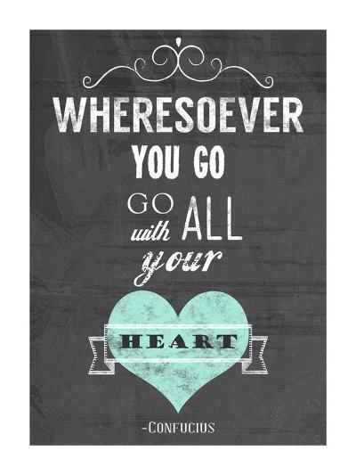Go With All Your Heart-Veruca Salt-Art Print
