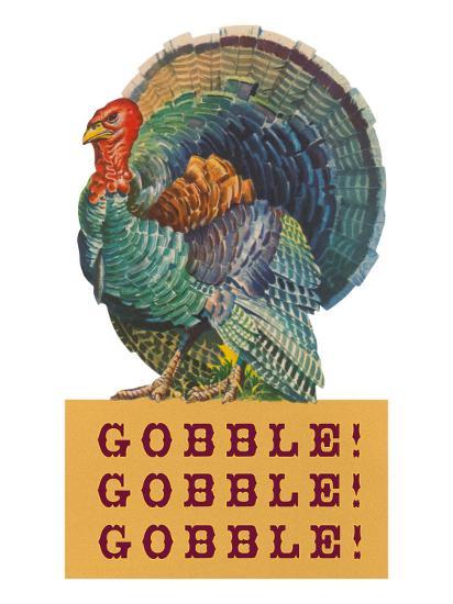 Gobble Gobble Gobble--Art Print