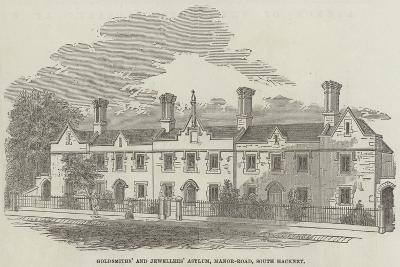 Goldsmiths' and Jewellers' Asylum, Manor-Road, South Hackney--Giclee Print