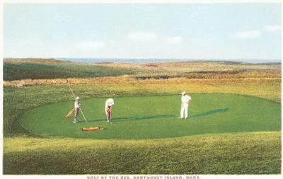 Golfing by the Sea, Nantucket, Massachusetts
