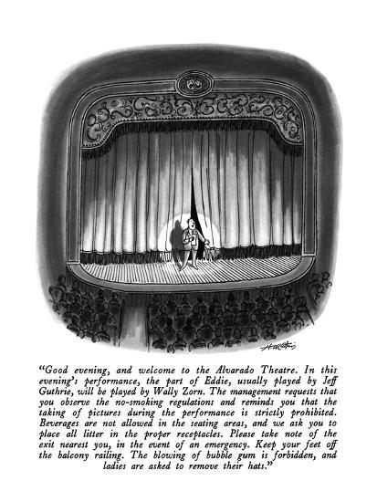 """""""Good evening, and welcome to the Alvarado Theatre.  In this evening's per?"""" - New Yorker Cartoon-Henry Martin-Premium Giclee Print"""