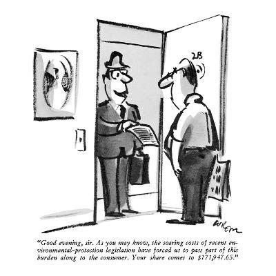 """Good evening, sir. As you may know, the soaring costs of recent environme?"" - New Yorker Cartoon-Lee Lorenz-Premium Giclee Print"