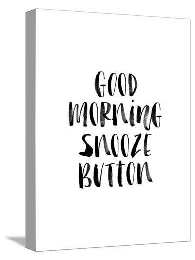 Good Morning Snooze Button-Brett Wilson-Stretched Canvas Print