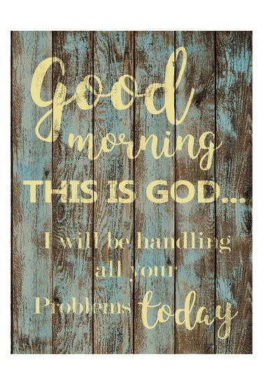 Good Morning-Taylor Greene-Art Print