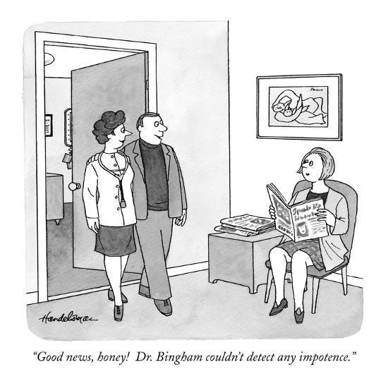 """Good news, honey!  Dr. Bingham couldn't detect any impotence."" - New Yorker Cartoon-J.B. Handelsman-Premium Giclee Print"