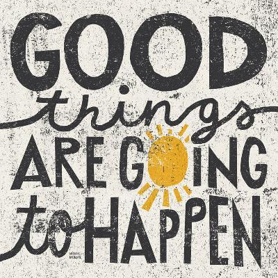 Good Things are Going to Happen-Michael Mullan-Framed Print Mount