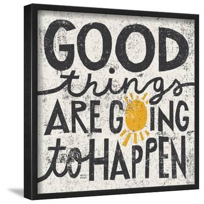Good Things are Going to Happen-Michael Mullan-Lamina Framed Art Print