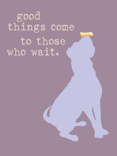 Good Things Come - Purple Version-Dog is Good-Art Print