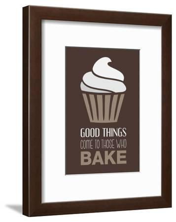 Good Things Come To Those Who Bake- Cocoa-Color Me Happy-Framed Art Print