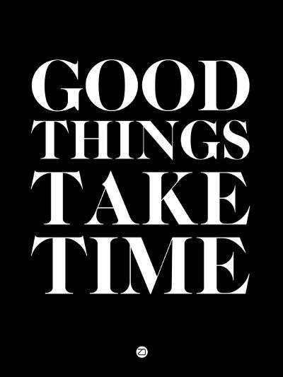Good Things Take Time 1-NaxArt-Art Print
