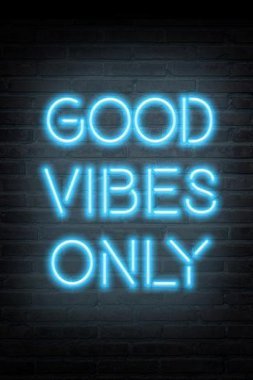 Good Vibes Only - Blue Neon--Art Print