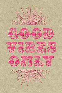 Good Vibes Only - Pink