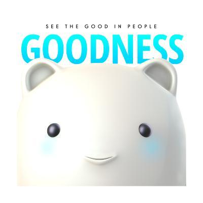 Goodness Do Good--Art Print