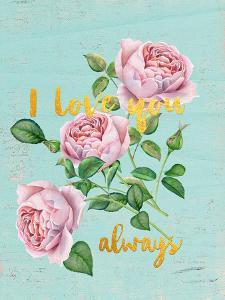 I Love You Always by Grab My Art
