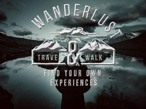 Wanderlust Mountains Lake Typography by Grab My Art
