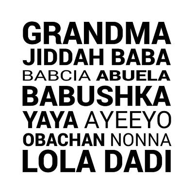 Grandma Various languages-Color Me Happy-Art Print