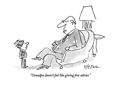 """Grandpa doesn't feel like giving free advice."" - New Yorker Cartoon-Dean Vietor-Premium Giclee Print"