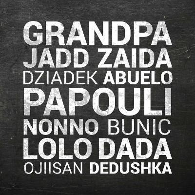 Grandpa Various Languages - Chalkboard-Color Me Happy-Art Print