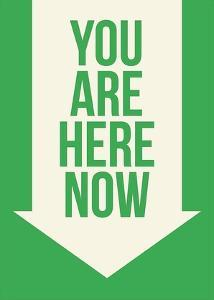 You Are Here Now by GraphINC