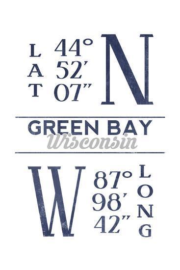 Green Bay, Wisconsin - Latitude and Longitude (Blue)-Lantern Press-Art Print