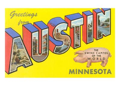 Greetings from Austin, Minnesota--Art Print