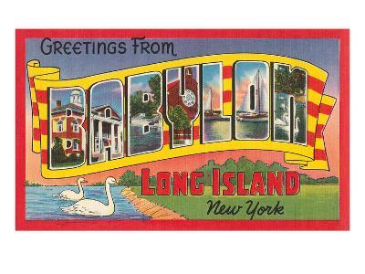 Greetings from Babylon, Long Island, New York--Art Print