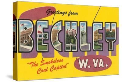 Greetings from Beckley, West Virginia