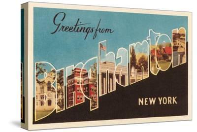 Greetings from Binghampton, New York