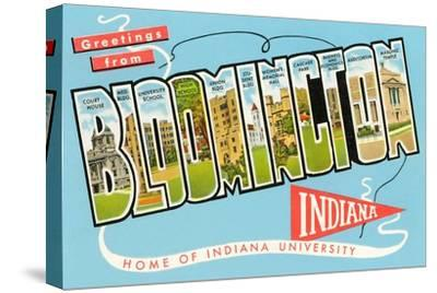 Greetings from Bloomington, Indiana