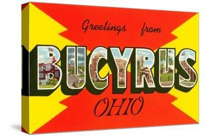 Greetings from Bucyrus, Ohio