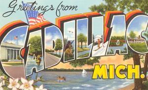 Greetings from Cadillac, Michigan